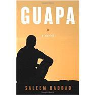 Guapa by Haddad, Saleem, 9781590517697