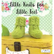 Little Knits for Little Feet by Long, Jody, 9786055647698