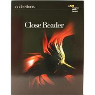 Collections: Close Reader Student Edition Grade 9 by Holt McDougal, 9780544087699