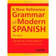 A New Reference Grammar of Modern Spanish by Butt; John B., 9781444137699