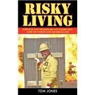 RISKY LIVING CL by JONES,TOM, 9781602397699