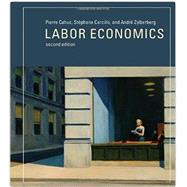 Labor Economics by Cahuc, Pierre; Carcillo, Stéphane; Zylberberg, André; McCuaig, William, 9780262027700