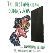 The Best American Comics 2015 by Lethem, Jonathan, 9780544107700