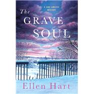 The Grave Soul by Hart, Ellen, 9781250047700