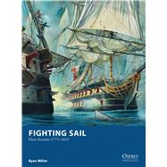 Fighting Sail Fleet Actions 1775–1815 by Miller, Ryan; Dennis, Peter, 9781472807700