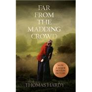 Far from the Madding Crowd by Hardy, Thomas, 9780008127701