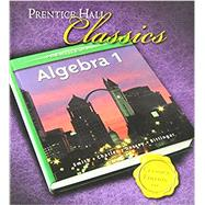 Algebra 1 Student Edition by Smith, Naomi Gladish, 9780131337701