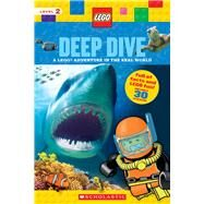 Deep Dive (LEGO Nonfiction) A LEGO Adventure in the Real World by Unknown, 9780545947701
