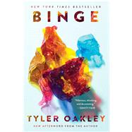 Binge by Oakley, Tyler, 9781501117701