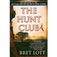 The Hunt Club by Lott, Bret, 9780060977702