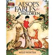 Aesop's Fables for Children Includes a Read-and-Listen CD by Winter, Milo, 9780486467702