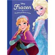 Frozen: The Story of Anna and Elsa by Disney Book Group; Disney Storybook Art Team, 9781484767702