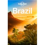Lonely Planet Brazil by Lonely Planet Publications; St Louis, Regis; Chandler, Gary; Clark, Gregor; Gleeson, Bridget, 9781743217702