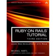Ruby on Rails Tutorial Learn Web Development with Rails by Hartl, Michael, 9780134077703