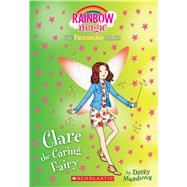 Clare the Caring Fairy (Friendship Fairies #4) A Rainbow Magic Book by Meadows, Daisy, 9781338157703