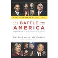 The Battle for America: The Story of an Extraordinary Election by Johnson, Haynes, 9780143117704