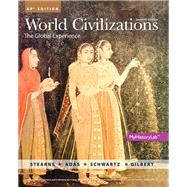 World Civilizations AP Edition (NWL) by Stearns et al, 9780133447705