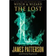 The Lost by Patterson, James; Raymond, Emily, 9780316207706