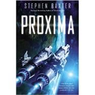Proxima by Baxter, Stephen, 9780451467706