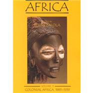 Africa Vol. 3 : Colonial Africa 1885-1939 by Falola, Toyin, 9780890897706