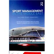 Sport Management in the Middle East: A Case Study Analysis by Sulayem; Mohammed Ben, 9781138837706