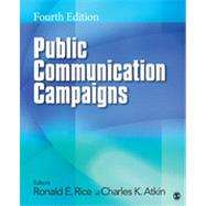 Public Communication Campaigns by Ronald E. Rice, 9781412987707