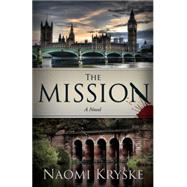 The Mission by Kryske, Naomi, 9781939447708