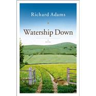 Watership Down A Novel by Adams, Richard, 9780743277709