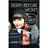 Death Before Wicket by Greenwood, Kerry, 9781464207709
