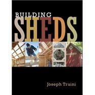 Building Sheds by Truini, Joseph, 9781627107709