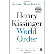 World Order by Kissinger, Henry, 9780143127710
