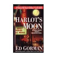 Harlot's Moon by Gorman, Edward, 9780312967710