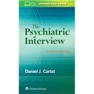 The Psychiatric Interview by Carlat, Daniel, 9781496327710