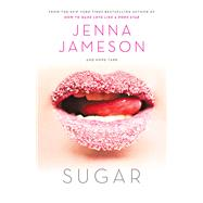 Sugar by Jameson, Jenna; Tarr, Hope, 9781629147710