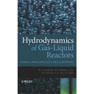 Hydrodynamics of Gas-Liquid Reactors : Normal Operation and Upset Conditions