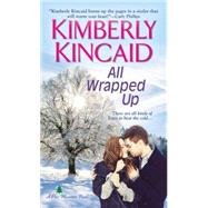All Wrapped Up by KINCAID, KIMBERLY, 9781420137712