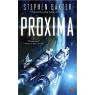 Proxima by Baxter, Stephen, 9780451467713