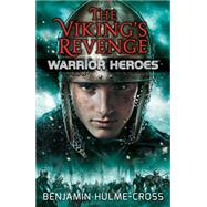 The Viking's Revenge by Hulme-cross, Benjamin; Rinaldi, Angelo, 9780778717713