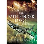 The Path Finder Force by Bowman, Martin, 9781473837713