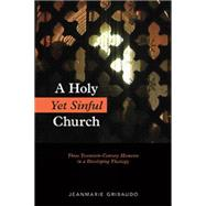 A Holy Yet Sinful Church by Gribaudo, Jeanmarie, 9780814647714