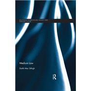Medium Law by Mac Sfthigh; Daithf, 9781138677715