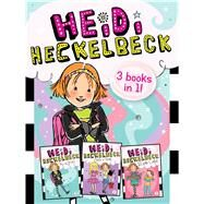 Heidi Heckelbeck Heidi Heckelbeck Has a Secret; Heidi Heckelbeck Casts a Spell; Heidi Heckelbeck and the Cookie Contest by Coven, Wanda; Burris, Priscilla, 9781481427715