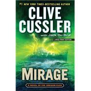 Mirage by Cussler, Clive; Du Brul, Jack B., 9781594137716