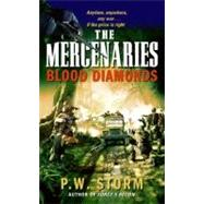 Mercenaries : Blood Diamonds by Storm, P. W., 9780061747717