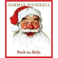 Deck the Halls by Rockwell, Norman; Public Domain, 9781416917717