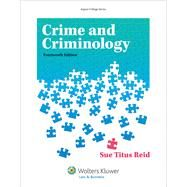 Crime and Criminology by Reid, Sue Titus, 9781454847717