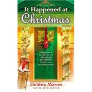 It Happened at Christmas by Mason, Debbie, 9781455527717