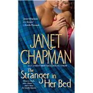 The Stranger in Her Bed by Chapman, Janet, 9781501127717