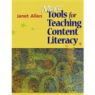 More Tools for Teaching Content Literacy by Allen, Janet, 9781571107718