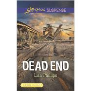 Dead End by Phillips, Lisa, 9780373677719